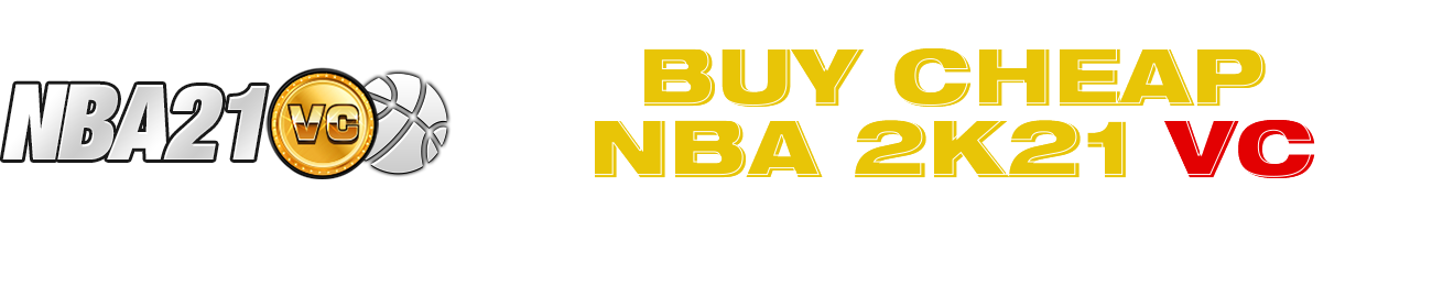 Buy Cheap NBA 2K21 MT to build your MyTeam!!